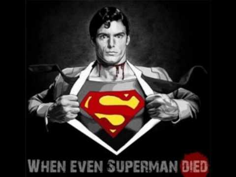 When Even Superman Died - Давлю тебя грунтом