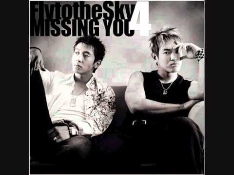 Fly to the sky - Missing You