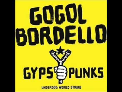Gogol Bordello - I Would Never Wanna Be Young Again