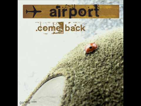 Airport - Sunshine Of My Life