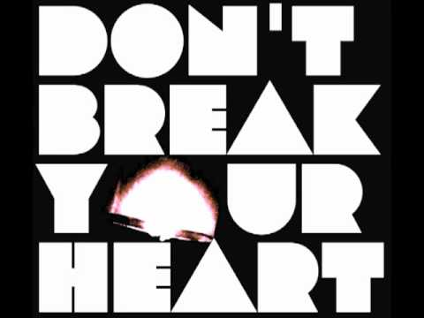 Brock Tyler - Don't Break Your Heart