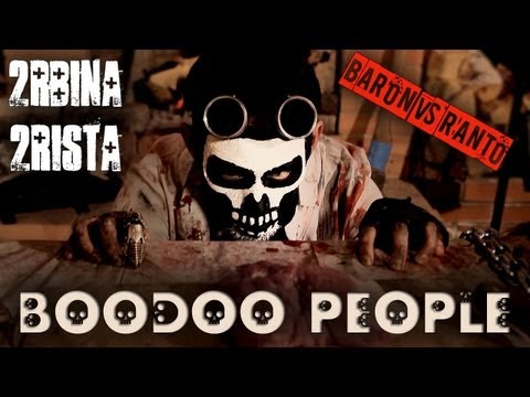 2rbina 2rista - Boodoo People (TV-version)