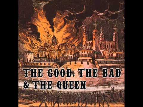 The Good, The Bad And The Queen - 80's Life