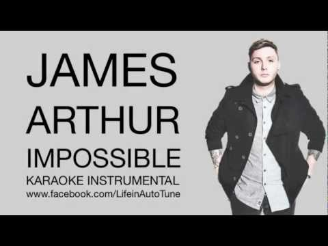 James Arthur - Impossible (минус -)