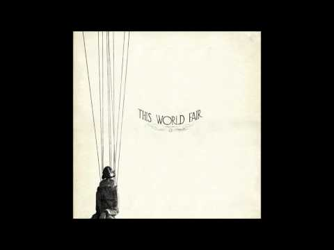 This World Fair - - Don't Make Me Wait