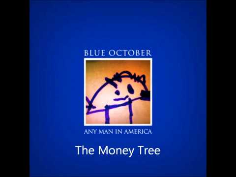 Blue October - The Money Tree
